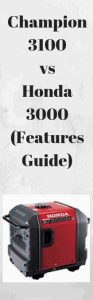 Champion 3100 vs Honda 3000 (Features Guide)