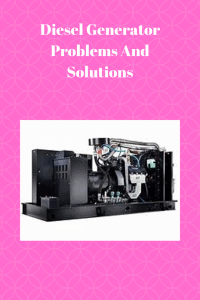 Diesel Generator Problems And Solutions guide