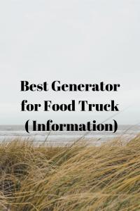 Best Generator for Food Truck ( Information)