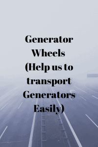 Generator Wheels  (Help us to transport Generators Easily)
