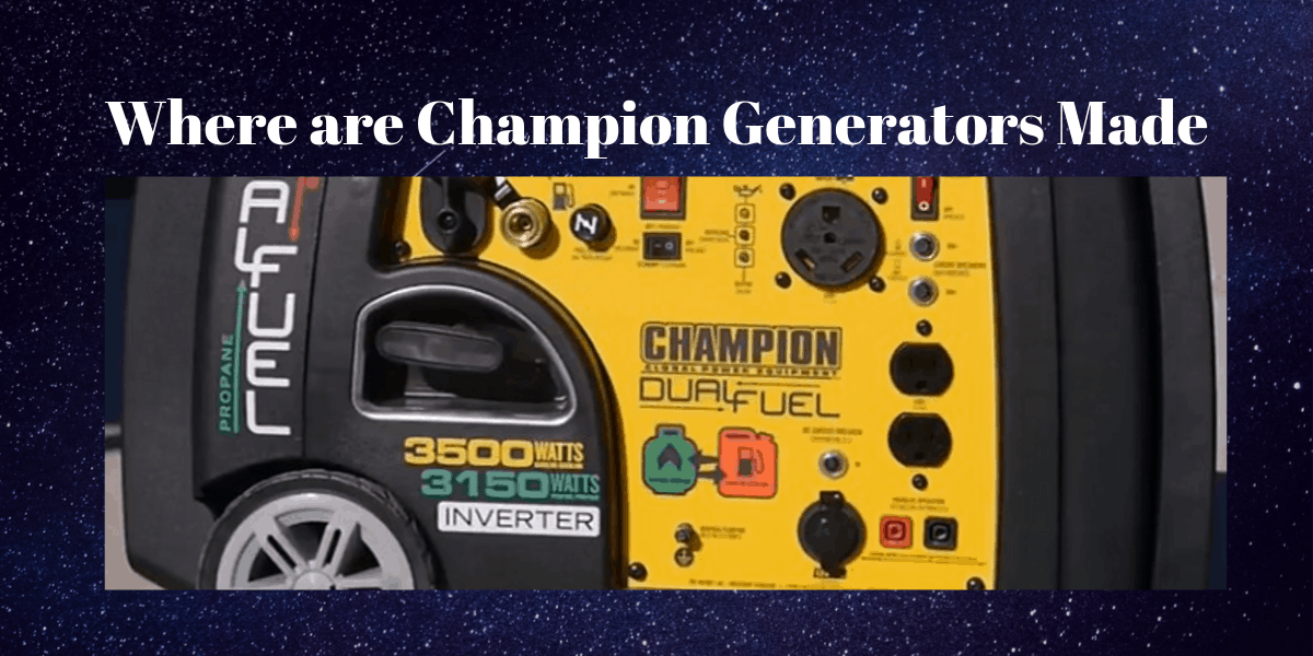 Where are Champion Generators Made feature