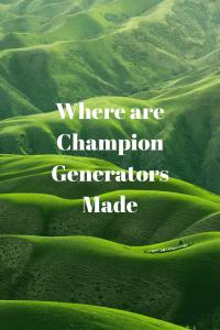Where are Champion Generators