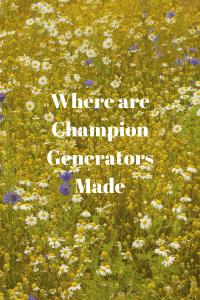Champion Generators Made