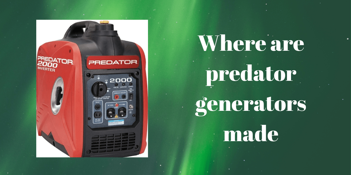 Where are predator generators made