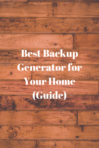 Best Backup Generator for Your Home