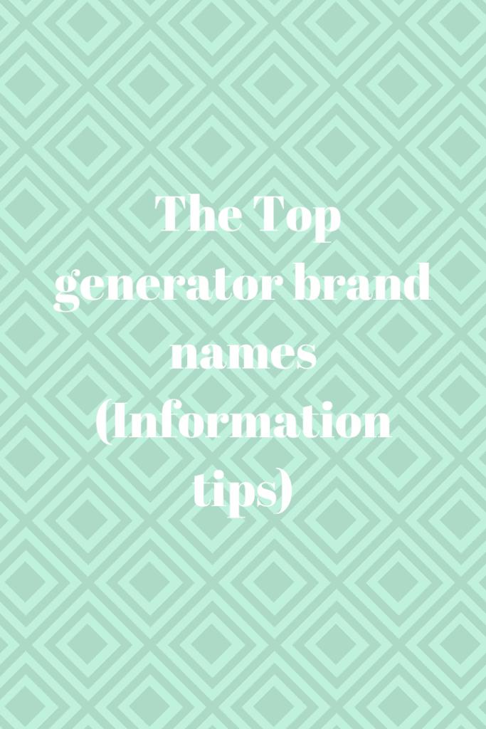 generator brand names