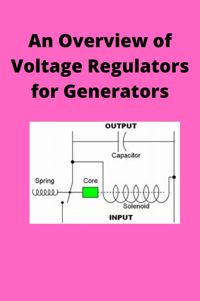 Voltage Regulators for Generators