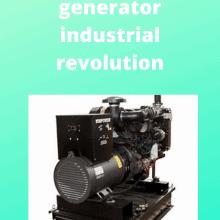 generator industrial revolution