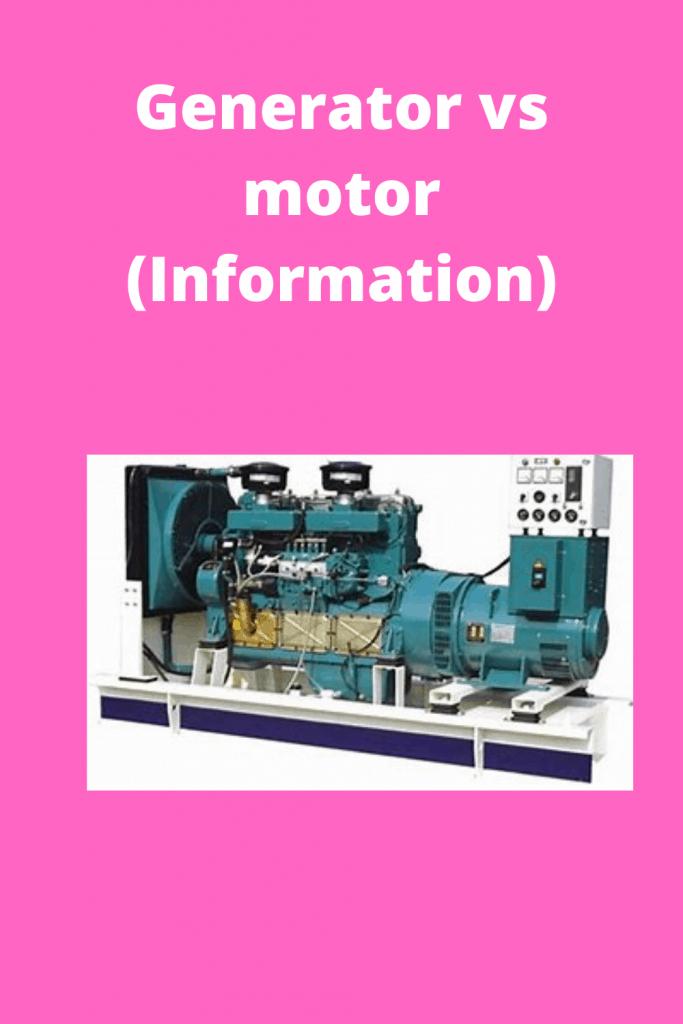 Generator vs motor (Information)