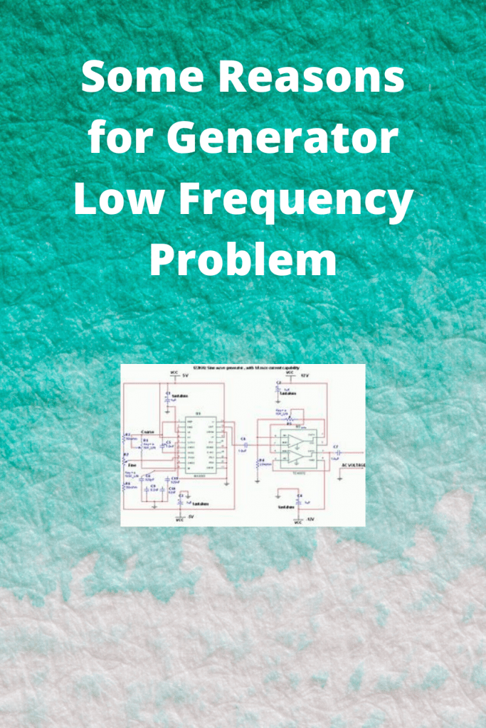 Some Reasons for Generator Low Frequency Problem