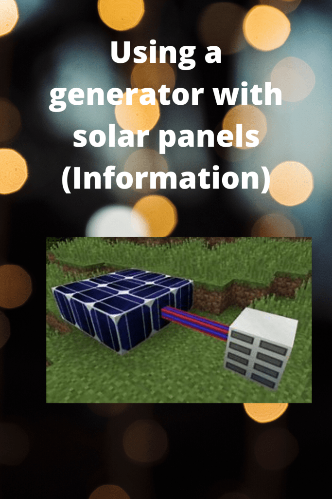 Using a generator with solar panels