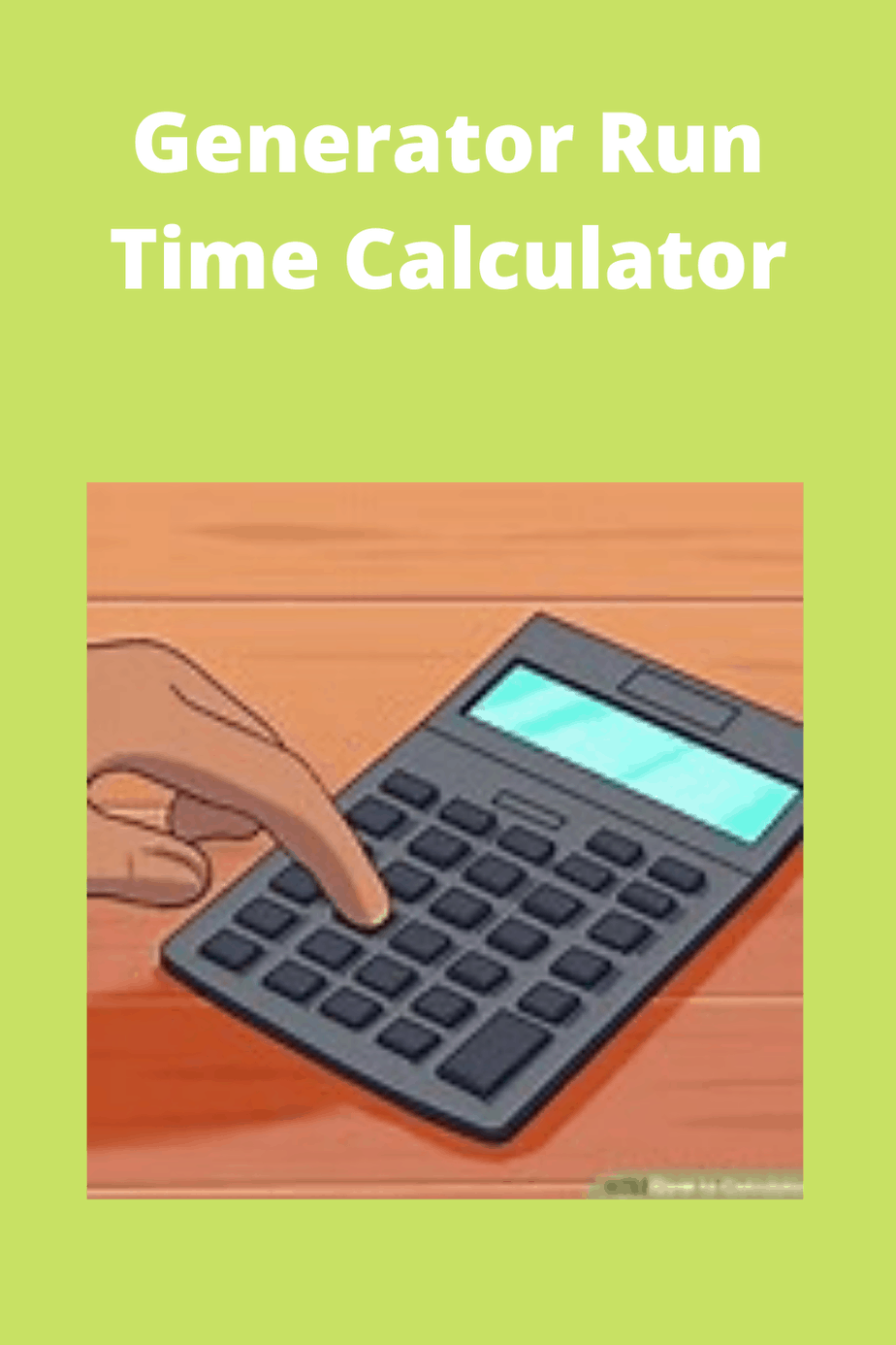 Generator Run Time Calculator Tips