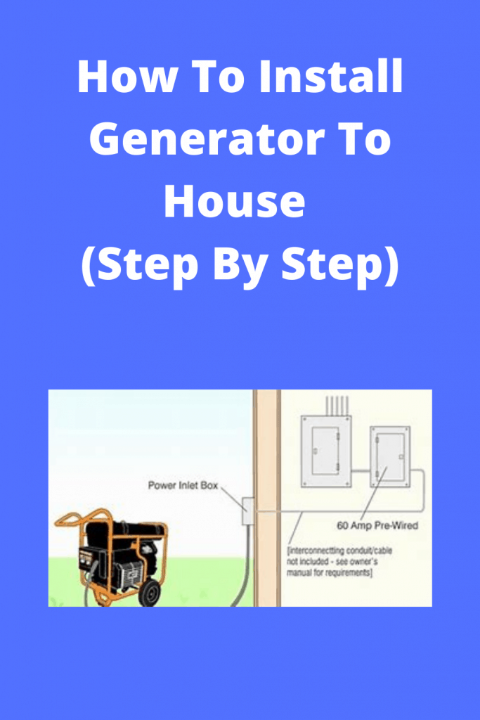 How To Install Generator To House (Step By Step)