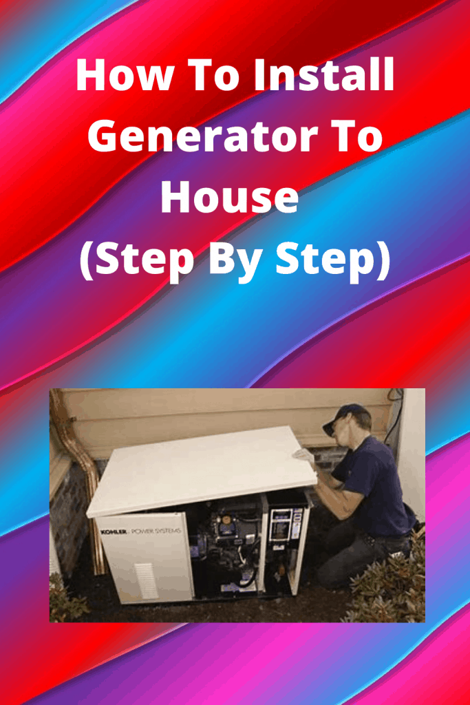 How To Install Generator