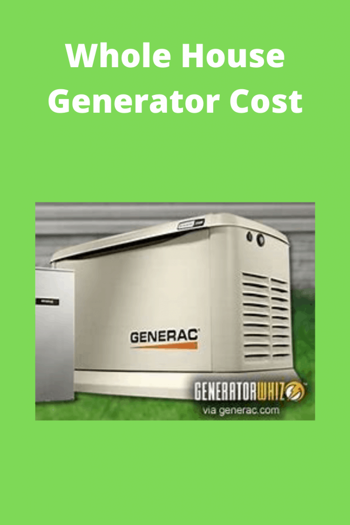 Whole House Generator Cost