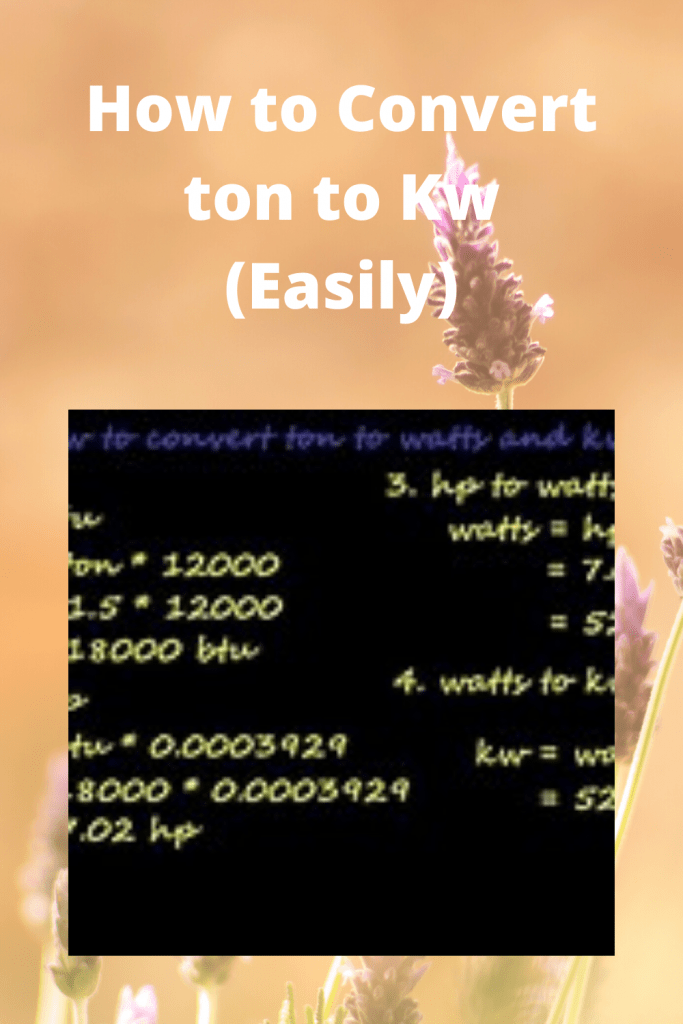 How to Convert ton to Kw (Easily)