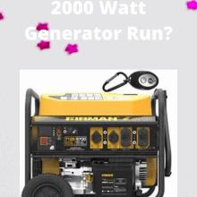 2000 Watt Generator Run