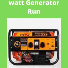What Will a 1000 watt Generator Run tips