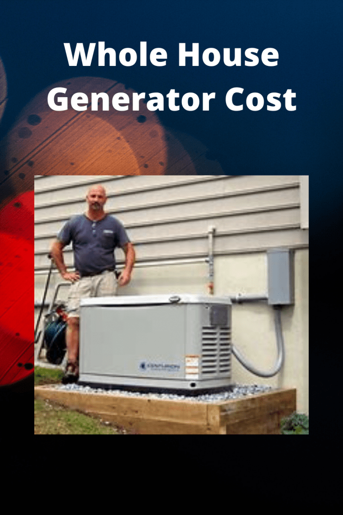 Whole House Generator Cost guide