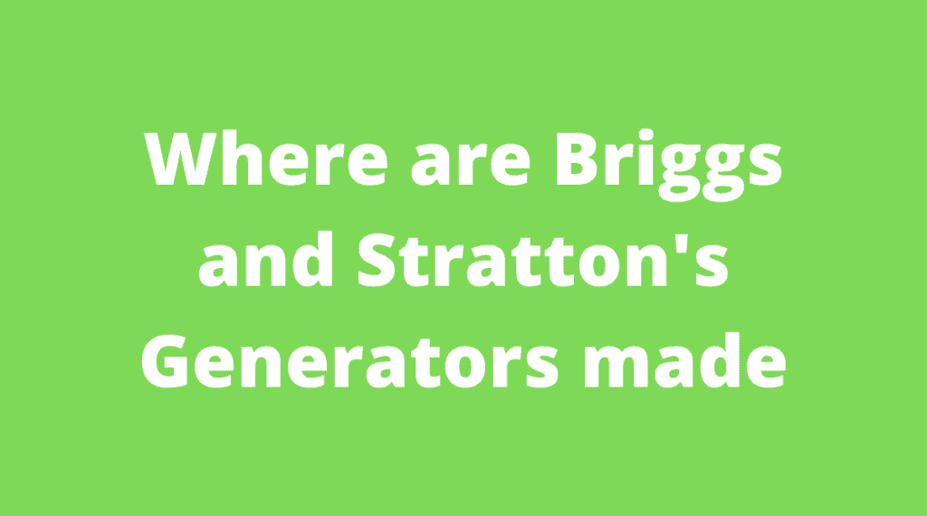 Briggs and Stratton's Generators