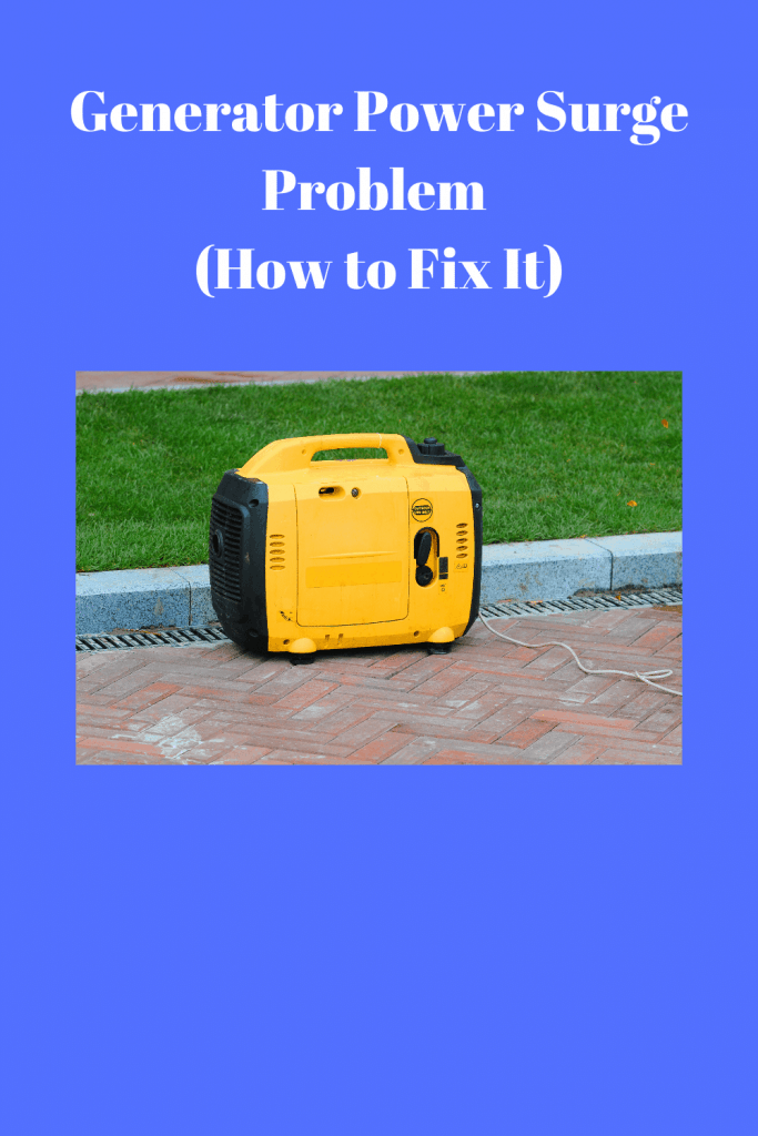 Generator Power Surge Problem (How to Fix It)