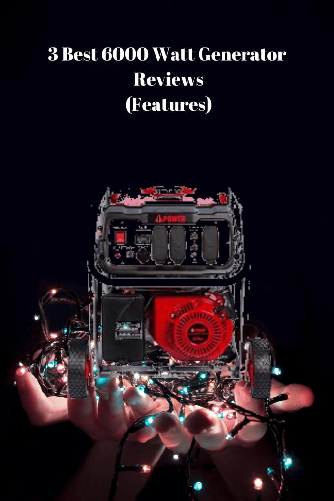 Best 6000 Watt Generator Reviews