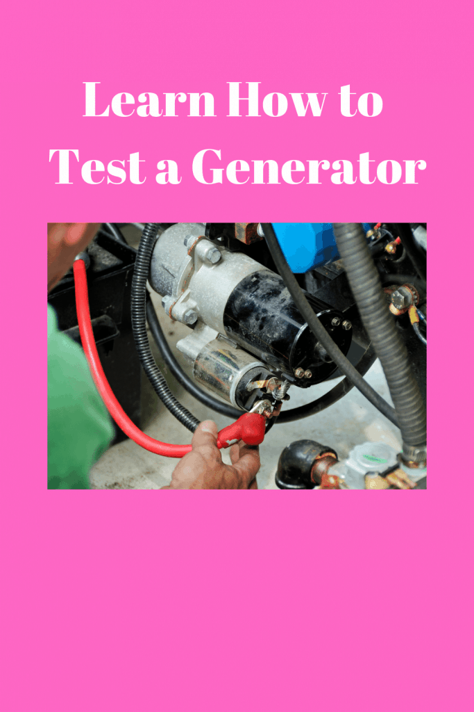 How to Test a Generator