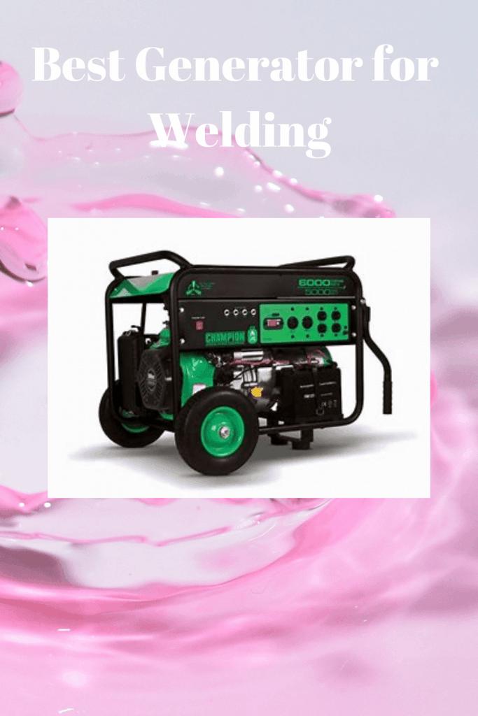 Best Generator for Welding